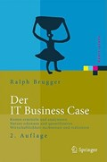 Der IT Business Case | Ralf Brugger |
