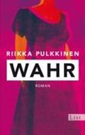 Pulkkinen, R: Wahr   Pulkkinen, Riikka ; Kritzokat, Elina  