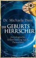 Die Geburtsherrscher | Michaela Dane |