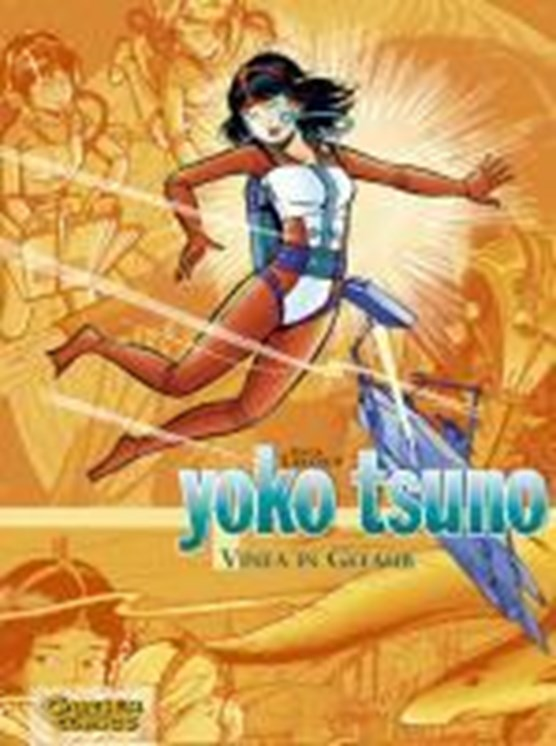 Yoko Tsuno Sammelband 04: Vinea in Gefahr