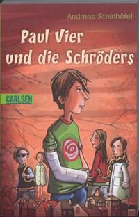 Paul Vier und die Schröders | Andreas Steinhöfel |