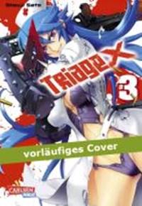 Triage X 03 | Sato, Shouji ; Yamada, Hirofumi |
