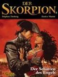 Der Skorpion 08: Der Schatten des Engels | Stéphen Desberg |