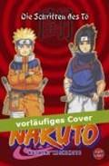 Naruto: Die Schriften des To | Masashi Kishimoto |