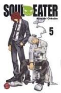 Soul Eater 05 | Ohkubo, Atsushi ; Peter, Claudia |