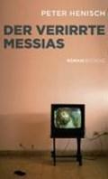 Henisch, P: verirrte Messias   Peter Henisch  