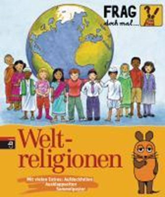 Rosenstock, R: Frag doch mal ... die Maus! - Weltreligionen