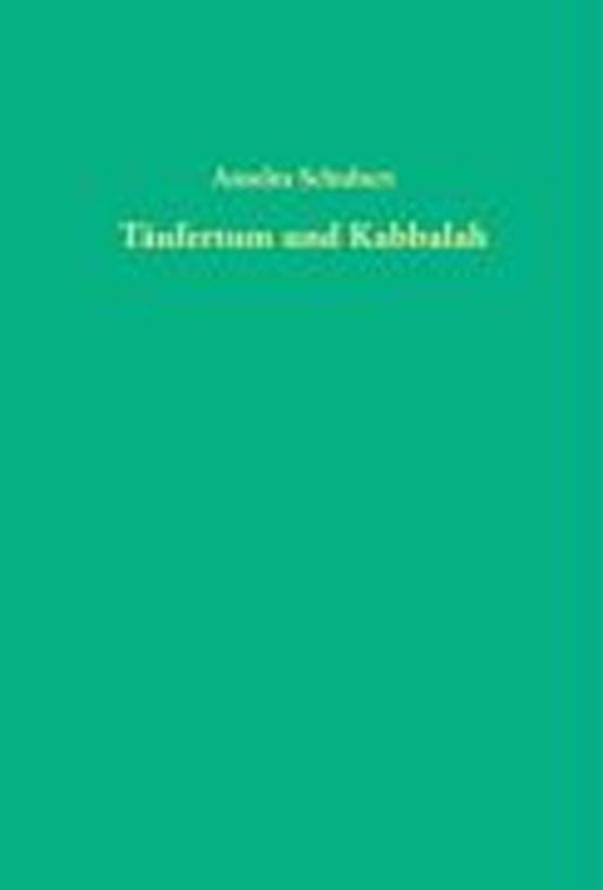 Schubert, A: Täufertum und Kabbalah