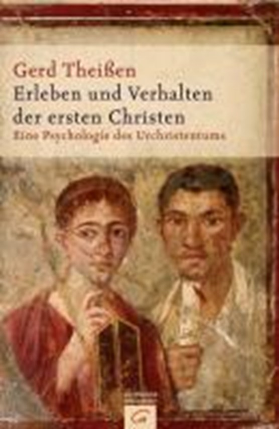 Erleben und Verhalten der ersten Christen
