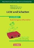 Experimentieren an Stationen in der Grundschule: Licht und Schatten | Hoenecke, Christian ; Köster, Hilde ; Nordmeier, Volkhard |