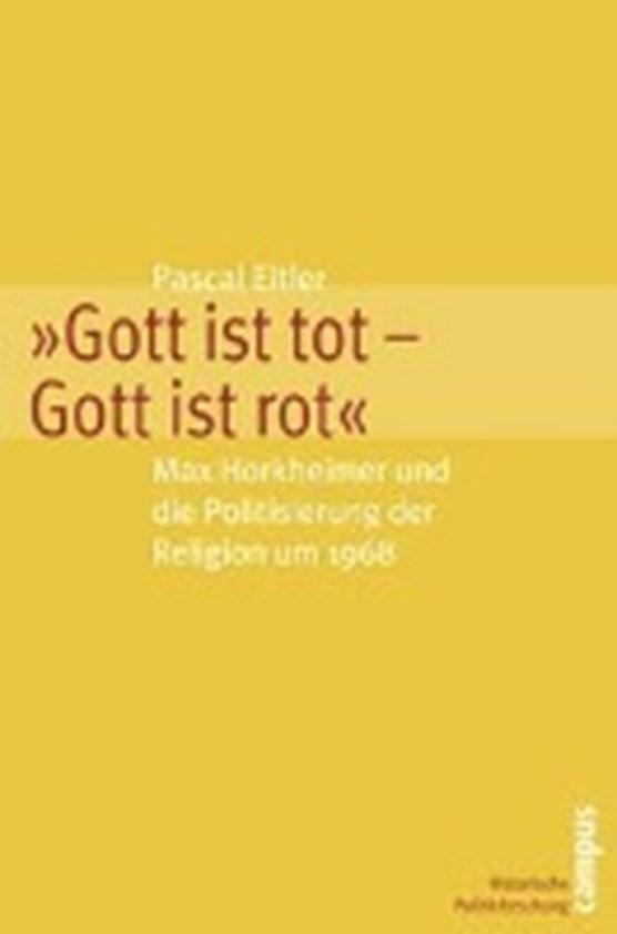 """Eitler, P: """"Gott ist tot - Gott ist rot"""""""