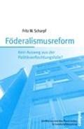Föderalismusreform | Fritz W. Scharpf |