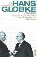 Hans Globke (1898-1973)   Erik Lommatzsch  