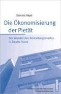 Akyel, D: Ökonomisierung der Pietät | Dominic Akyel |
