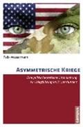Asymmetrische Kriege | Felix Wassermann |