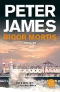 Rigor Mortis | Peter James |
