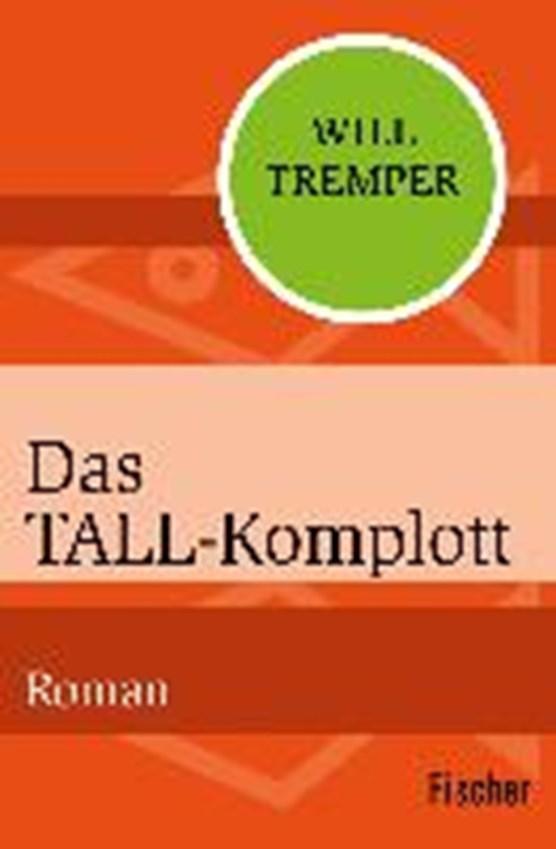 Tremper, W: Tall-Komplott