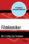 Filmkomiker | Thomas Brandlmeier |