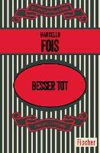 Besser tot   Marcello Fois  
