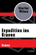 Expedition ins Grauen | Charles Wilson |