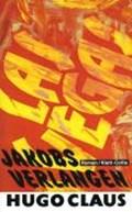 Jakobs Verlangen   Hugo Claus  