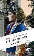 Der Scheik von Aachen   Brigitte Kronauer  
