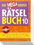 Das megagroße Rätselbuch Band 10   auteur onbekend  