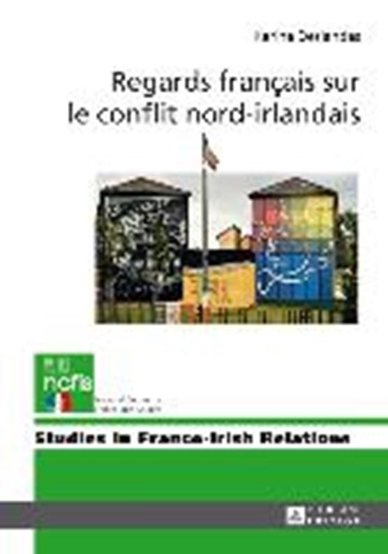 Regards francais sur le conflit nord-irlandais