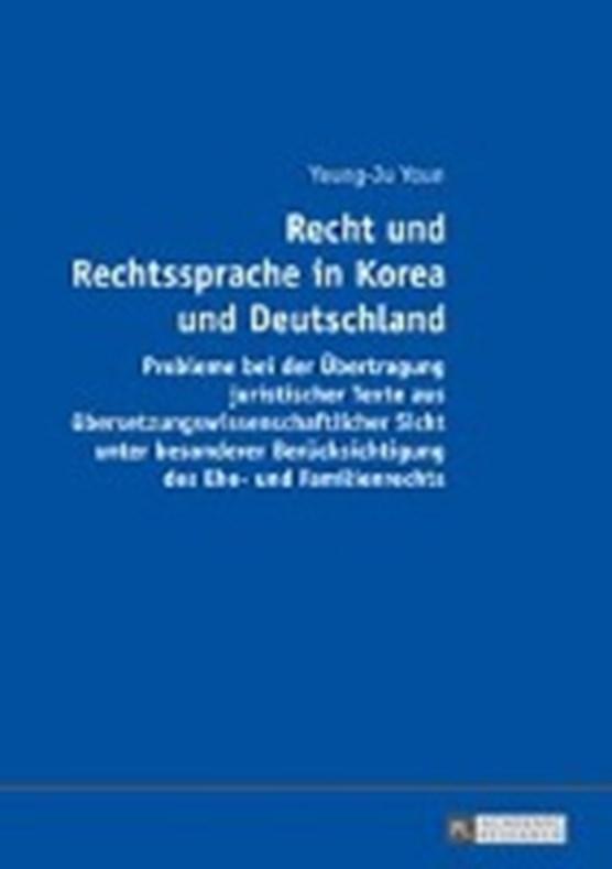 Recht Und Rechtssprache in Korea Und Deutschland