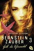 Bernsteinzauber 03 - Gelb die Eifersucht | Susanne Gerdom |