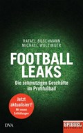 Football Leaks   Rafael Buschmann ; Michael Wulzinger  