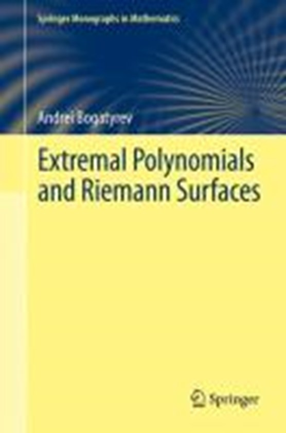Extremal Polynomials and Riemann Surfaces