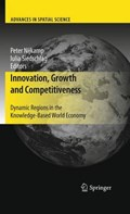 Innovation, Growth and Competitiveness | Professor Peter Nijkamp ; Iulia Siedschlag |