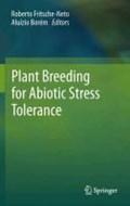 Plant Breeding for Abiotic Stress Tolerance | Roberto Fritsche-Neto ; Aluizio Borem |