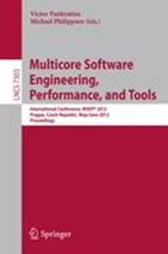 Multicore Software Engineering, Performance and Tools