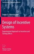 Design of Incentive Systems | Dennis D. Fehrenbacher |