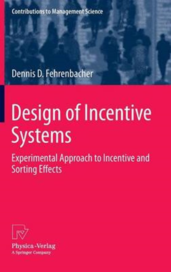 Design of Incentive Systems