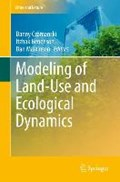 Modeling of Land-Use and Ecological Dynamics   Dan Malkinson ; Danny Czamanski ; Itzhak Benenson  
