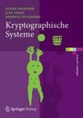 Kryptographische Systeme | Ulrike Baumann ; Elke Franz ; Andreas Pfitzmann |