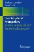 Focal Peripheral Neuropathies | Penkert, Goetz ; Boehm, Josef ; Schelle, Thomas |