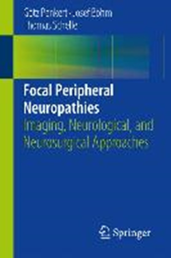 Focal Peripheral Neuropathies