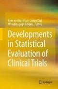 Developments in Statistical Evaluation of Clinical Trials   Van Montfort, Kees ; Oud, Johan ; Ghidey, Wendimagegn  