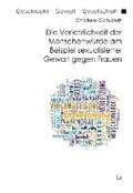 Gottschalk, C: Verletzlichkeit der Menschenwürde am Beispiel | Christiane Gottschalk |