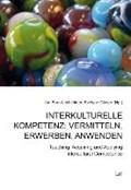 Interkulturelle Kompetenz: vermitteln, erwerben, anwenden   Born-Lechleitner, Ilse ; Glaser, Evelyne  