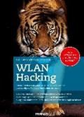 WLAN Hacking | Schäfers, Tim Philipp ; Walde, Rico |