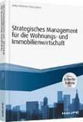 Strategisches Management für die Wohnungs-und Immobilienwirtschaft -   Eichener, Volker ; Kamis, Alcay  