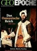 GEO Epoche Das Osmanische Reich | auteur onbekend |