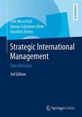 Strategic International Management | Morschett, Dirk ; Schramm-Klein, Hanna ; Zentes, Joachim |