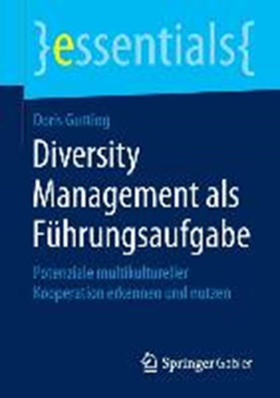 Diversity Management ALS Fuhrungsaufgabe