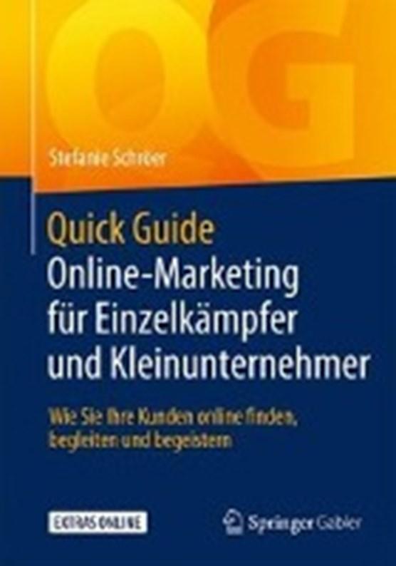 Quick Guide Online-Marketing Fur Einzelkampfer Und Kleinunternehmer